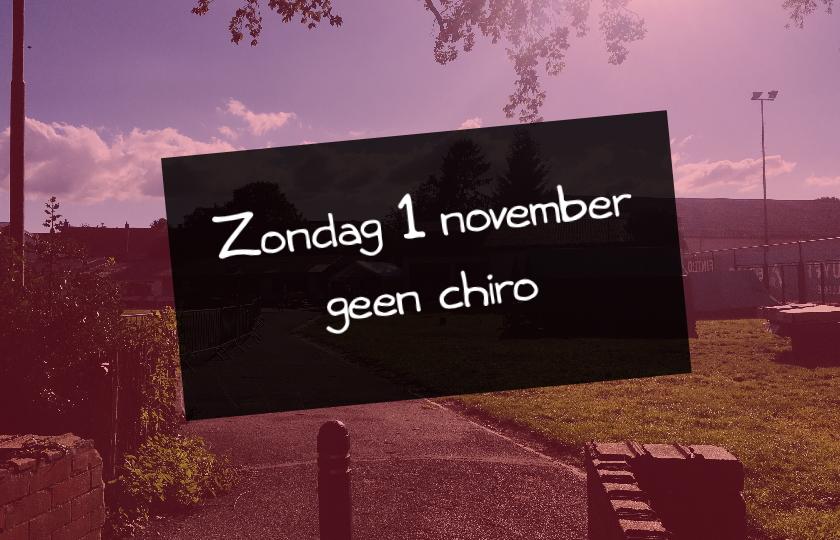 1 november geen chiro