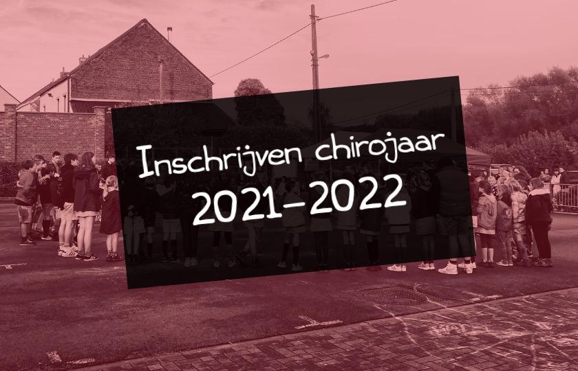 Inschrijven chirojaar 2021-2022